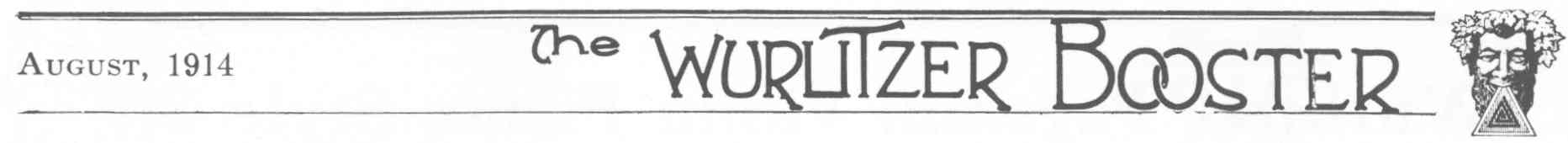 Masthead for the August, 1914, Wurlitzer Booster.