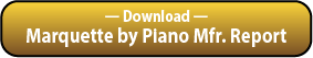 Download the Marquette Grouped by Piano Mfr. Report.