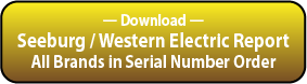 Download the Seeburg / Western Electric All Brands by Serial Number Report.