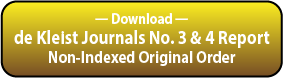 Download the deKleist Journals by Original Input Order Report.